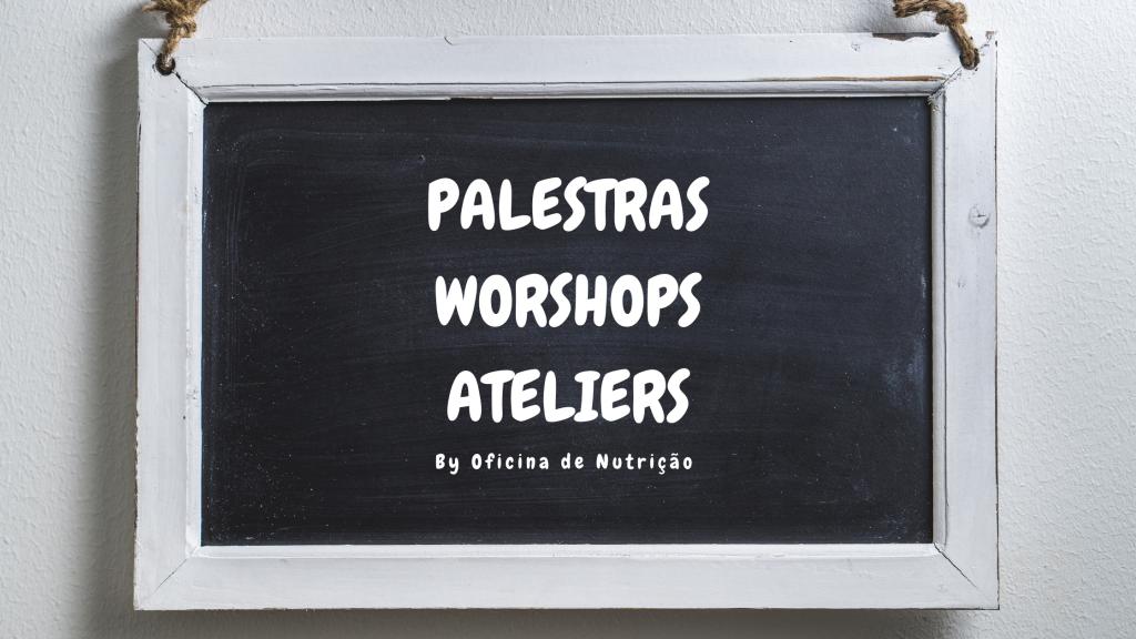 palestras workshops